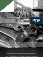 El Nudo Gordiano Del Derechi a La Salud - Dr. Jorge Ivvan Palacio Palacio