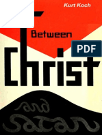 Between Christ and Satan - Kurt Koch