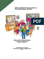 Como Elaborar El Proyecto de Aula Para La Practica Profesional Docente