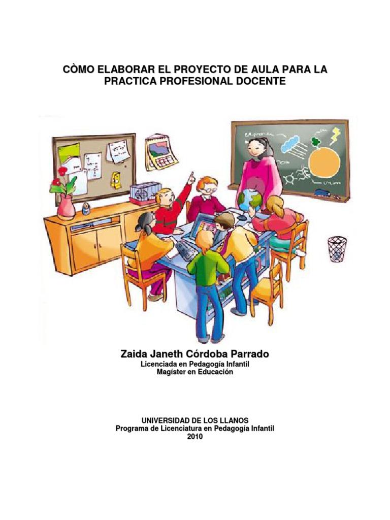 Como elaborar el proyecto de aula para la practica for Proyecto de construccion de aulas de clases