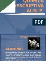 Aluminio Silicio y Fosforo, propiedades y aplicaciones