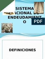 sistemanacionaldeendeudamiento-111019194816-phpapp02.pptx