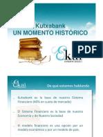 Kutxabank. UN MOMENTO HISTORICO. 16.05.2015