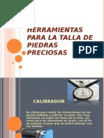 HERRAMIENTAS PARA LA TALLA DE PIEDRAS PRECIOSAS