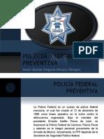 Policia Federal Preventiva