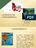 Ppt Musica Latinoamerica Fin