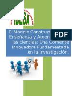 El Modelo Constructivista de Enseñanza y Aprendizaje