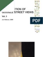 A COLLECTION OF GOOGLE STREET VIEWS Vol. 3 Jon Rafman, 2009
