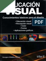Educación Visual; Conocimientos Básicos Para El Diseño