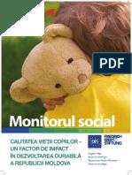 CALITATEA VIEȚII COPIILOR –  UN FACTOR DE IMPACT  ÎN DEZVOLTAREA DURABILĂ  A REPUBLICII MOLDOVA