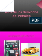 Usos de los derivados del Petróleo