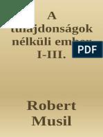 A tulajdonságok nélküli ember - Robert Musil