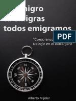 Yo Emigro, Tu Emigras, Todos Emigramos