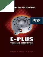 Evolution E-Plus Tubing Rotator