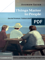 Sayer, Andrew. Why Things Matter to People. Social Science, Values and Ethical Life