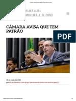 Câmara Avisa Que Tem Patrão _ Paulo Moreira Leite