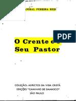 Anibal Pereira Dos Reis - O Crente e o Seu Pastor