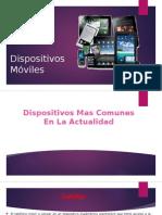 Dispositivos Móviles Mas Actuales
