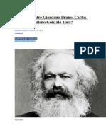 Que Hay en Comun Entre Bruno, Marx y Gonzalo Toro