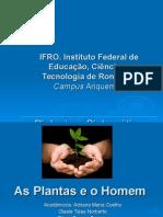 As Plantas e o Homem