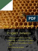 Horizontal Scaling with HiveDB Presentation