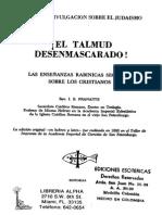 El Talmud Desenmascarado, las enseñanzas secretas de los rabinos concernientes a los cristianos - Pranaitis