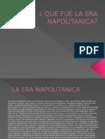 Que Fue La Era Napolitanica