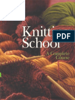 Knitting School a Complete Course