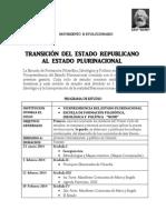 TRANSICIÓN DEL ESTADO REPUBLICANO AL ESTADO PLURINACIONALograma Vice Escuela d Cuadros 2014