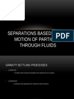 Separations Based on the Motion of Particles Through