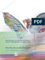 Choosing Home Deciding to Homeschool With Asperger's Syndrome
