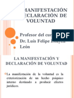Clase 03 La Manifestación y Declaración de La Voluntad