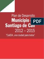 Plan de Desarrollo CaliDA 2012-2015 CMP AFMF Deporte y Juventud Sector Social