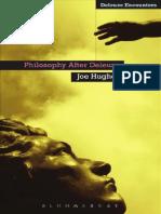 Joe Hughes-Philosophy After Deleuze-A&C Black (2012) (1).pdf