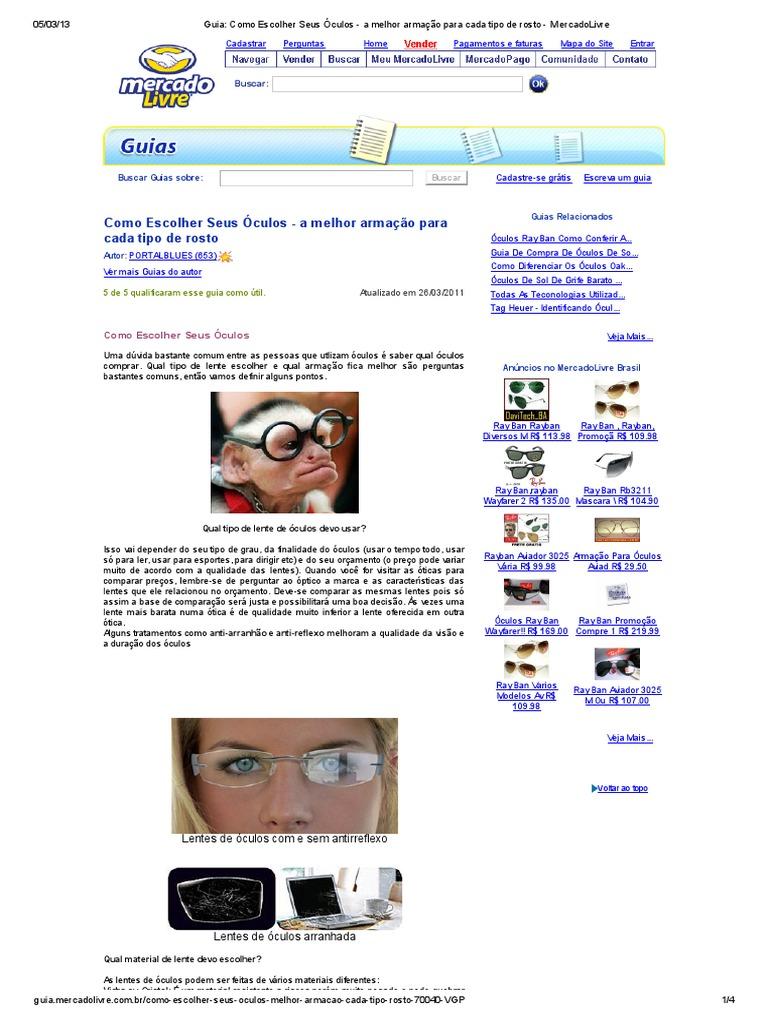 Guia  Como Escolher Seus Óculos - A Melhor Armação Para Cada Tipo de Rosto  - MercadoLivre 2e30f78929