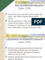20150309000310KERANGKA  ALTERNATIF (Driver & Easley, 1979.ppt
