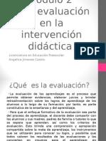La Evaluación en La Intervención Didáctica-Angie Jimenez