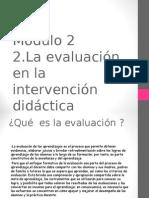 La Evaluación en La Interv Didac