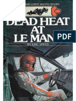 Wynn and Lonny Racing Series #5 Dead Heat at Le Mans