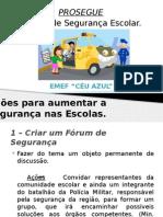 Ações para aumentar a segurança nas Escolas.pptx
