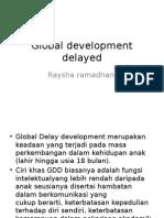 Raysha Global Development Delayed