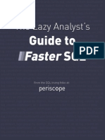Lazy Analysts Guide to Faster SQL