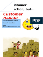 Delighting Customer Importance & Method