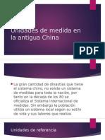Unidades de Medida en La Antigua China