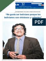 «Me gusta ser boliviano porque los bolivianos son chistosos y valientes»