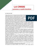 CEDADE - La Crisis. Quien La Provoca y a Quien Beneficia