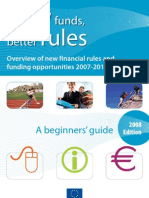 New Funds, Better Rules - Overview of new financial rules and  funding opportunities 2007-2013 in the EU