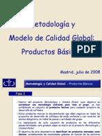 Metodologia y Calidad Global - Productos Basicos