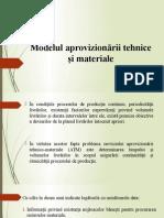 Modelul Aprovizionării Tehnice Şi Materiale