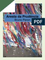 Bruno Peron - Aresta Da Prudência